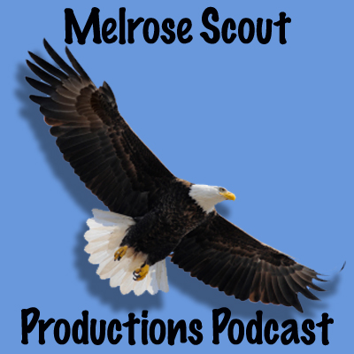 Melrose Scouting Productions Podcasts